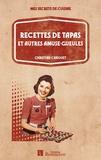 Christine Canouet - Recettes de tapas et autres amuse-gueules.