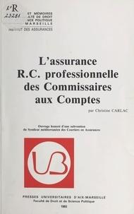 Christine Carlac - L'Assurance RC professionnelle des commissaires aux comptes.