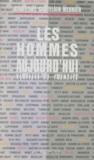 Christine Castelain-meunier - Les Hommes d'aujourd'hui - Virilité et identité.