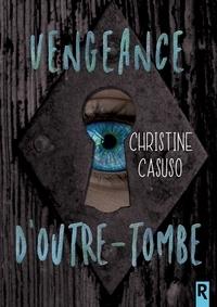 Karen M. et Christine Casuso - Vengeance d'outre-tombe.
