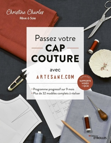 Passez votre CAP couture avec Artesane. Programme intensif sur 9 mois, plus de 32 modèles complets à réaliser