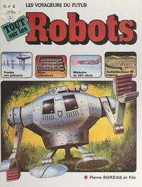 Christine Charlier et Kenneth Gatland - Les voyageurs du futur (2) - Tout sur les robots.