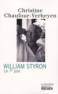 Christine Chaufour-Verheyen - William Styron - Le 7e Jour.