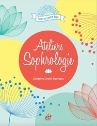 Christine Chelin Desvigne - Ateliers sophrologie.