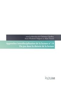 Christine Chollier et Anne-Elisabeth Halpern - Du jeu dans la théorie de la lecture.