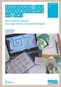 Christine Choquet et Gaëlle Cullerier - Enseigner les mathématiques au CM1 - Des mises en activité pour approfondir les apprentissages.
