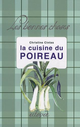 Christine Cintas - La cuisine du poireau.