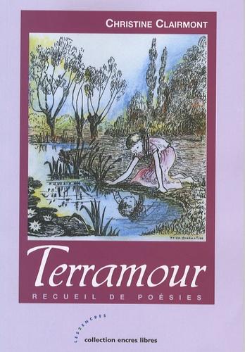 Christine Clairmont et Marie-Hélène Van Brabant - Terramour - Recueil de poésies.