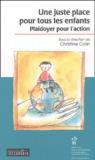 Christine Colin et  Collectif - Une juste place pour tous les enfants - Plaidoyer pour l'action.