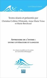 Christine Collière-Whiteside et Anne-Marie Voise - Apprendre de l'intime : entre littérature et langues.