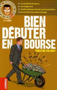 Christine Colmont - Bien débuter en Bourse.