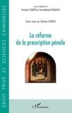 Christine Courtin et Jean-Raphaël Demarchi - La réforme de la prescription pénale.