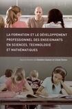 Christine Couture et Liliane Dionne - La Formation et le développement professionnel des enseignants en sciences, technologie et mathématiques.