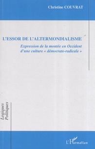 L'essor de l'altermondialisme- Expression de la montée en Occident d'une culture