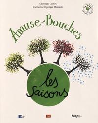 Christine Croset et Catherine Oppliger Mercado - Amuse-Bouches - Les saisons. 1 CD audio