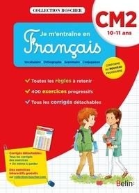 Christine Cuttoli et Véronique Schwab - Je m'entraîne en Français CM2 - 10-11 ans.