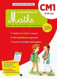 Christine Cuttoli et Véronique Schwab - Je m'entraîne en Maths CM1 - 9-10 ans.