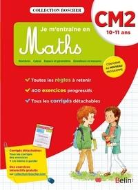 Christine Cuttoli et Véronique Schwab - Je m'entraîne en Maths CM2 - 10611 ANS.