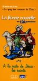 Christine d' Erceville - La Bonne nouvelle en 124 questions - N° 2, A la suite de Jésus : les saints.