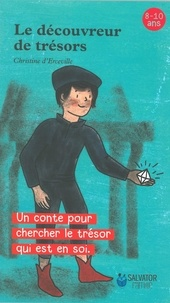 Christine d' Erceville - Le découvreur de trésors.