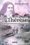 Christine d' Erceville - Thérèse et les prisonniers de l'ombre.