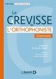 Christine Da Silva-Genest - Le Grevisse de l'orthophoniste - Grammaire.