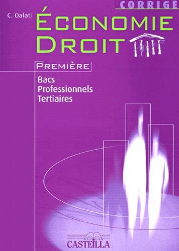 Christine Dalati - Economie Droit 1e bacs professionnels tertiaires - Corrigé.
