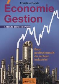 Christine Dalati - Economie Gestion Bac Pro 3 ans - Bacs professionnels du secteur industriel.
