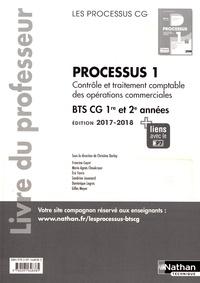 Christine Darlay - Processus 1 Contrôle et traitement comptable des opérations commerciales BTS CG 1re et 2e années - Livre du professeur.