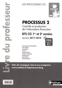 Christine Darlay - Processus 2 Contrôle et production de l'information financière BTS CG 1re et 2e années - Livre du professeur.