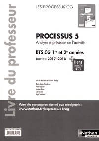 Christine Darlay - Processus 5 Analyse et prévision de l'activité BTS CG 1re et 2e années - Livre du professeur.