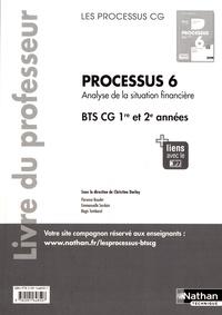 Christine Darlay - Processus 6 Analyse de la situation financière BTS CG 1re et 2e années - Livre du professeur.