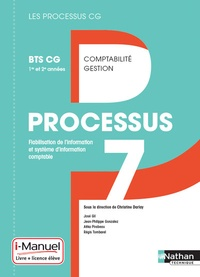 Christine Darlay - Processus 7 Fiabilisation de l'information et système d'information comptable 1re et 2e années BTS CG.