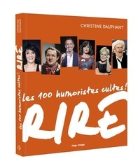 Christine Dauphant - Rire - 100 humoristes cultes !.