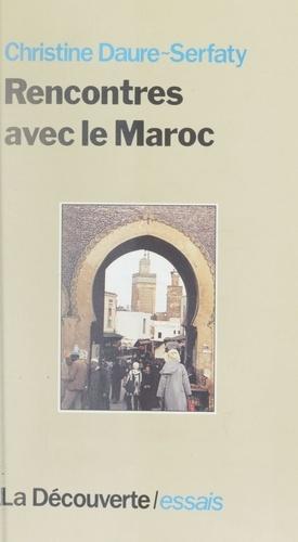 Rencontres avec le Maroc