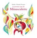 Christine Davenier et  Kimiko - Le premier jour de Minusculette.