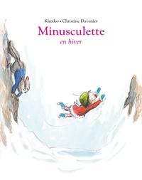 Christine Davenier et  Kimiko - Minusculette  : Minusculette en hiver.