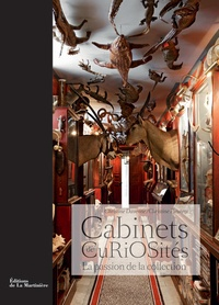 Christine Davenne - Cabinets de Curiosités - La passion de la collection.