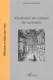 Christine Davenne - Modernité du cabinet de curiosités.