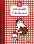 Christine de Beaupré et Béatrice Valentin - Les recettes du Petit Nicolas - 50 recettes de cuisine originales.