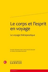Christine de Buzon - Le corps et l'esprit en voyage - Le voyage thérapeutique.