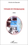 Christine de Chauvelin - Voyages en psychanalyse.