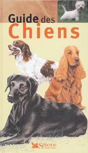 Christine de Colombel et Robert Boivin - Guide des chiens.