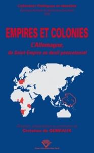 Christine de Gemeaux - Empires et colonies - L'Allemagne, du Saint-Empire au deuil postcolonial.
