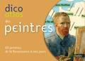 Christine de Langle - Dico Atlas des peintres - 60 peintres de la Renaissance à nos jours.
