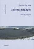 Christine De Luca - Mondes parallèles - Edition bilingue français-shetlandic.