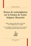 Christine de Pizan - Heures de contemplacion sur la Passion de Nostre Seigneur Jhesucrist.
