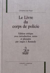 Christine de Pizan - Le livre du corps de policie.