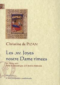 Christine de Pizan - Les XV Joyes nostre Dame rimees - Manuscrit Harley  4431.