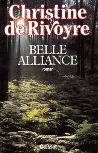 Christine de Rivoyre - Belle alliance.